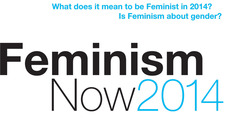 Feminism Now: 2014 Exhibition