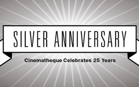 Cinematheque Anniversary Weekend August 6-8