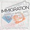 Cleveland Humanities Fest/Immigration